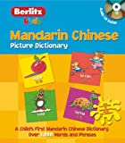 Mandarin Chinese Picture Dictionary (Kids Picture Dictionary)