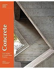 Concrete: Case Studies in Conservation Practice