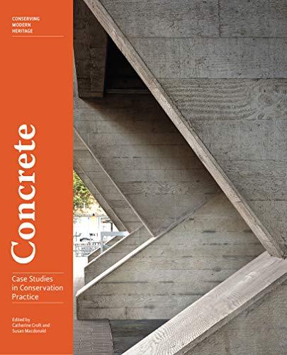 Concrete: Case Studies in Conservation Practice (Conserving Modern Heritage) (Casas De Campo)