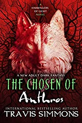 The Chosen of Anthros (The Harbingers of Light Book 4)