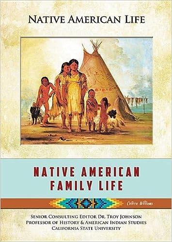 Amazon.com: Native American Family Life (Native American Life ...