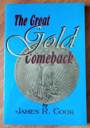 The Great Gold Comeback