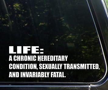 Amazon Com Life A Chronic Hereditary Condition Sexually