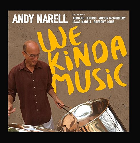 andy narell cd buyer's guide for 2019