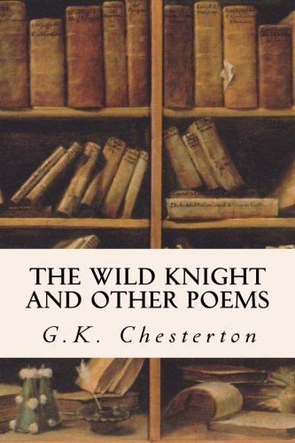 Read Online The Wild Knight and Other Poems pdf epub