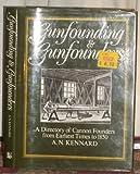 Gunfounding and Gunfounders, A. N. Kennard, 0853688400