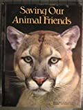 Saving Our Animal Friends, Susan McGrath, 0870446355