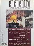 img - for Encuentro de la cultura cubana revista,homenaje a lorenzo garcia vega.numero 21-22,otono del 2001. book / textbook / text book