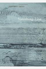 Vanishing-Line: Poems Paperback