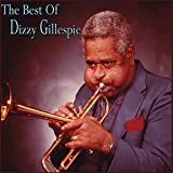 The Best Of Dizzy Gillespie [3 CD]