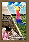 Innocence Erased, Cathy Moore-Coleman, 1462008356