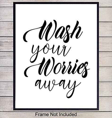 Bathroom Art Print Typography - Great Home Decor for Bath Wall - Affordable Gift - Unframed 8x10 - Wash Your Worries (Wall Affordable Decor Art)