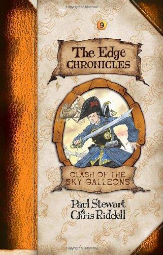 Edge Chronicles 9: Clash of the Sky Galleons (The Edge Chronicles) pdf epub