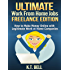 ULTIMATE Work from Home JOBS - FREELANCE EDITION:  How to Make Money Online with Legitimate Work at Home Companies