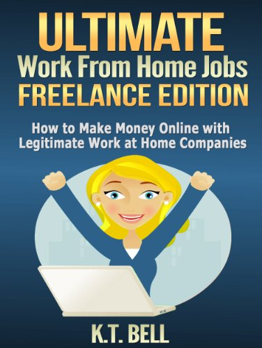 Amazon Com Ultimate Work From Home Jobs Freelance Edition How To