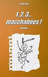 1, 2, 3... macchabées !