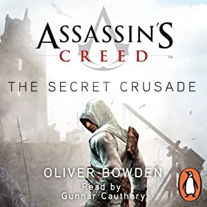 Assassin's Creed: The Secret Crusade Audiobook