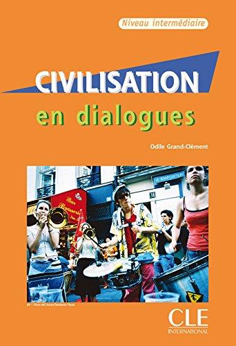 Civilisation en dialogues: Niveau intermédiaire - 1 CD