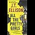 All the Pretty Girls: A Thrilling suspense novel (A Taylor Jackson Novel)