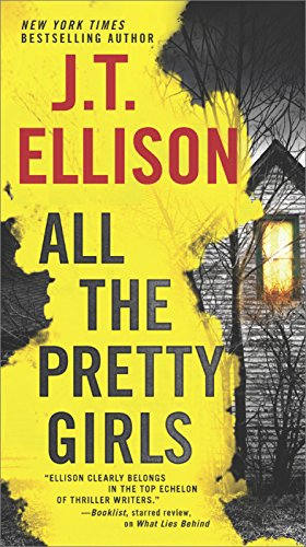 As a killer spirals out of control, everyone involved must face a horrible truth—the purest evil is born of private lies.  All The Pretty Girls  by J.T. Ellison