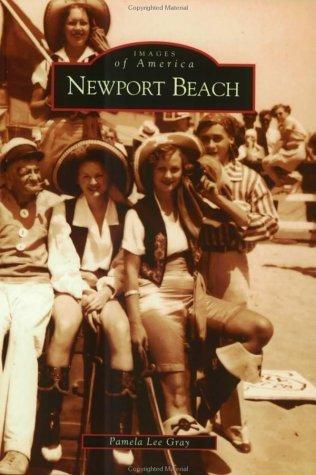 Newport Beach (CA) (Images of America) by Pamela Lee Gray - Beach Newport Shopping