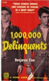 img - for 1,000,000 Delinquents (Signet 1368) book / textbook / text book