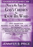 Now Is the Time for God's Children to Know His Word- 2nd Qtr, Jennifer Price, 1451510691