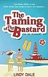 The Taming of the Bastard (Bastard Tales Book 1)