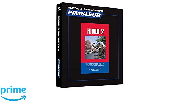 Pimsleur Hindi Level 2 CD: Learn to Speak and Understand ...