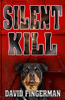 Silent Kill by [Fingerman, David A.]