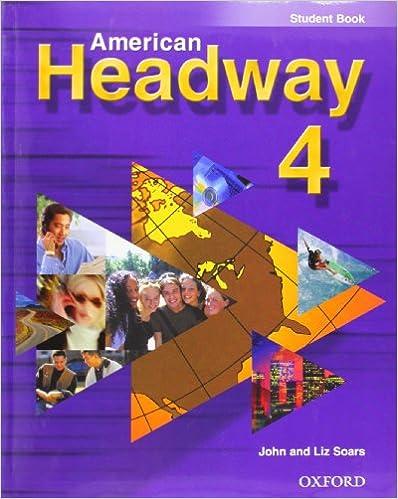 American headway 4 student book john soars liz soars american headway 4 student book student edition fandeluxe Image collections