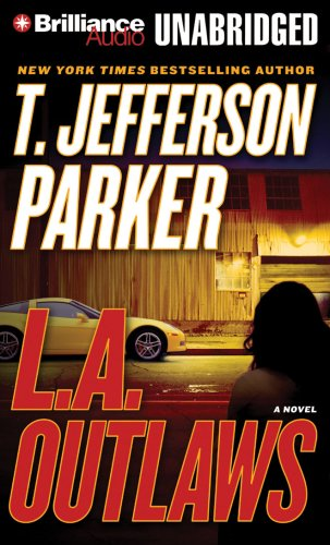 L.A. Outlaws: A Novel