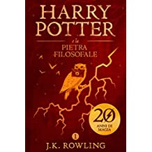 Harry Potter e la Pietra Filosofale (La serie Harry Potter Vol. 1) (Italian Edition)