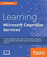 Learning Microsoft Cognitive Services Front Cover