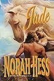 Jade, Norah Hess, 1477839771