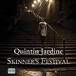 Skinner's Festival: Bob Skinner, Book 2 | Quintin Jardine