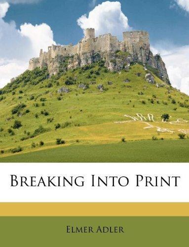 Download Breaking Into Print ebook