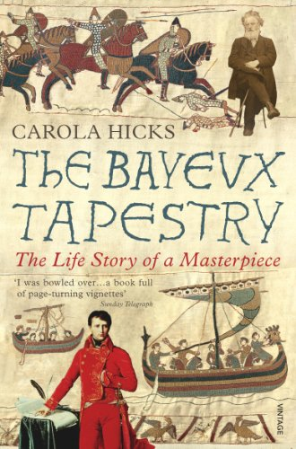 - The Bayeux Tapestry: The Life Story of a Masterpiece
