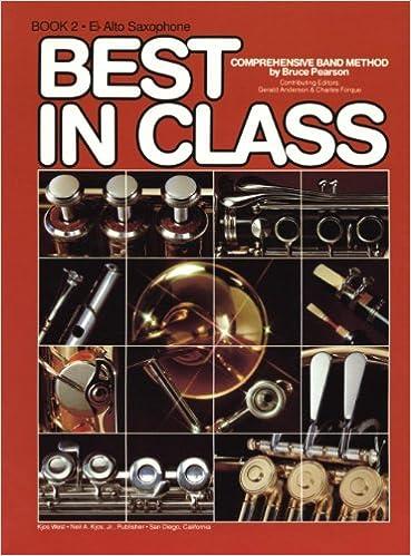 best in class alto saxophone bk 2 comprehensive band method