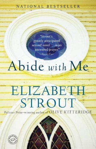 Abide with Me: A Novel by Elizabeth Strout (2007-03-13) pdf epub download ebook