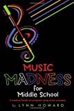 Music Madness for Middle School, Lynn Howard, 1467067156