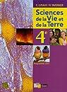 Sciences de la Vie et de la Terre 4e : Programme 2007 par Audebert