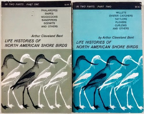 Life Histories of North American Shore Birds, Volumes 1 and 2