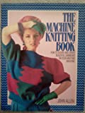 img - for The Machine Knitting Book book / textbook / text book