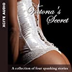 Victoria's Secret: A Collection of Four Erotic Stories | Miranda Forbes