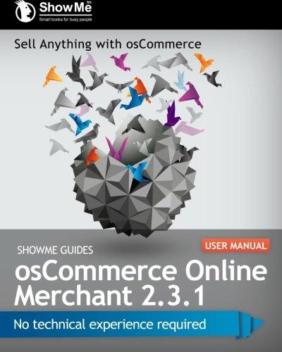 Read Online ShowMe Guides osCommerce Online Merchant 2.3.1 User Manual ebook