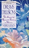 Dreams and Delusions, Mari Hanes, 0553353381