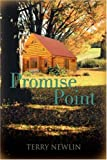 Promise Point, Terry Newlin, 0595866824