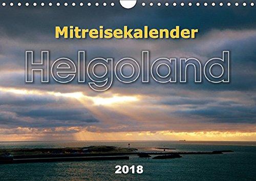 Mitreisekalender 2018 Helgoland (Wandkalender 2018 DIN A4 quer): Mehr als nur ein Felsen im Meer (Monatskalender, 14 Seiten ) (CALVENDO Orte) [Kalender] [Apr 16, 2017] Krampe, Martin