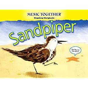 Sandpiper (Music Together® Singalong Storybook)
